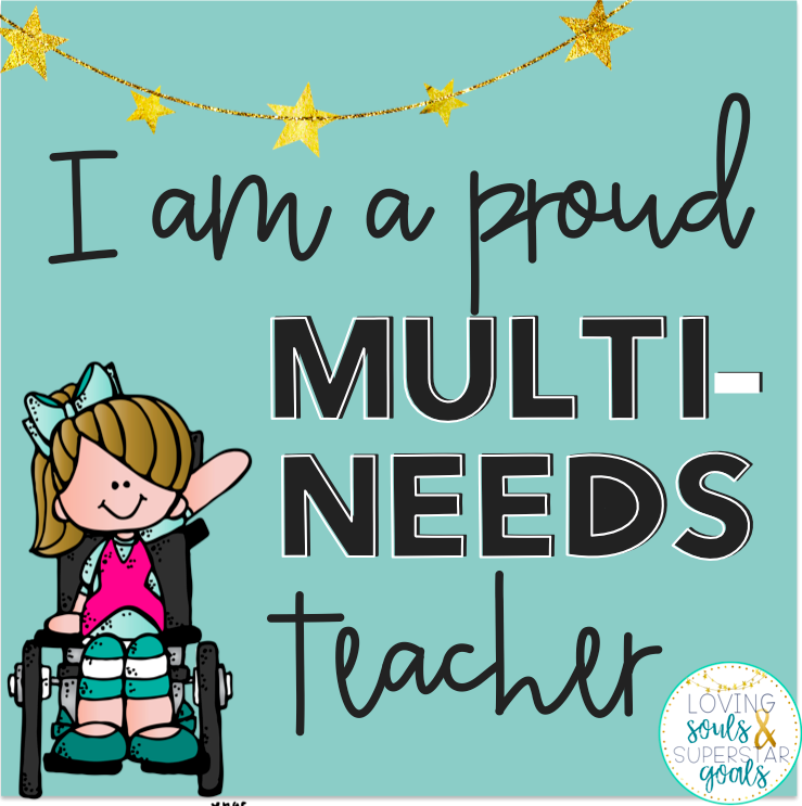 Proud Multi-Needs Teacher